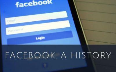 Facebook, A History
